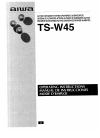 Aiwa TS-W45 Operating Instructions Manual 12 pages