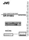 JVC SR-9168U - 168 Hour Realtime/high Density Recorder Instructions Manual 54 pages