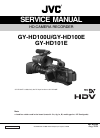 JVC GY-HD100U - 3-ccd Prohd Camcorder Service manual
